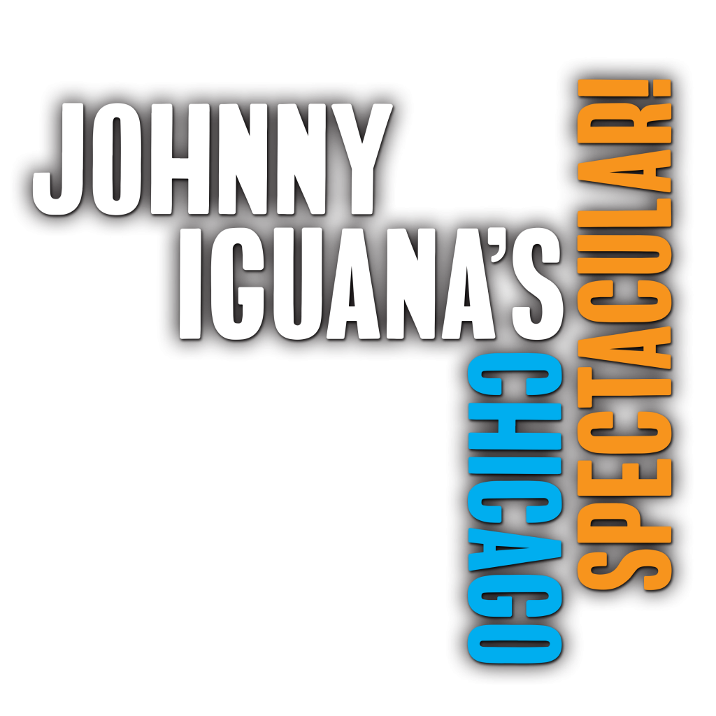 JOHNNY IGUANA'S CHICAGO SPECTACULAR! - Logo